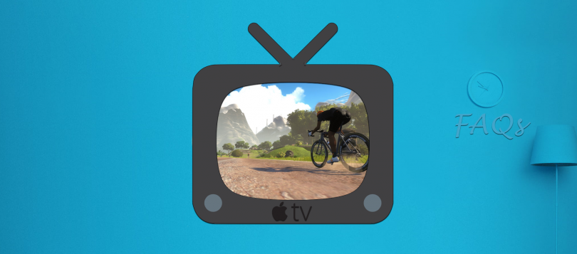 Zwift on Apple TV Frequently Asked Questions | SMART Bike